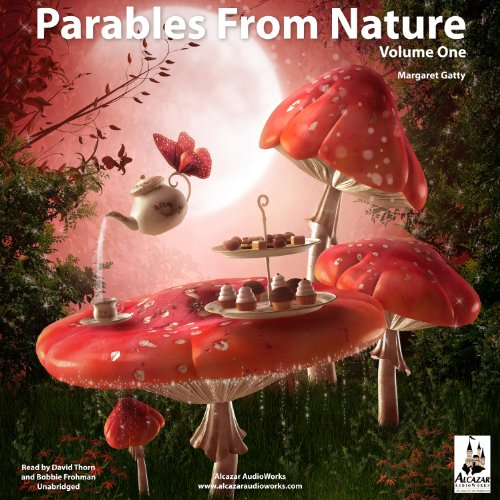 Parables from Nature, Volume 1 audiobook cover art