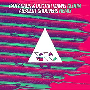 Gloria (Absolut Groovers Remix)