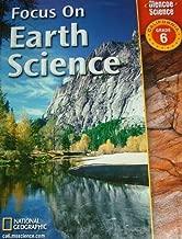 FOCUS ON EARTH SCIENCE California Edition Grade 6