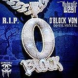 R.I.P. O'Block Von