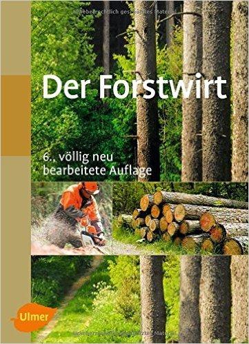 Der Forstwirt von Joachim Morat ( 11. Juni 2015 )