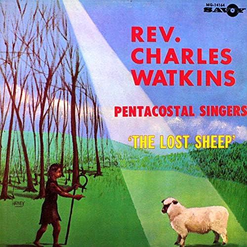 Rev. Charles Watkins feat. Pentecostal Singers