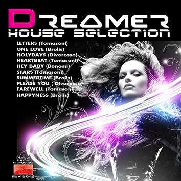 Dreamer House Selection