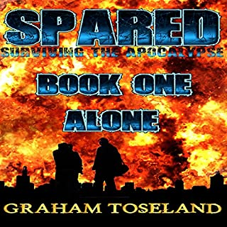 Spared     Survivors of the Apocalypse, Book 1              By:                                                                                                                                 Graham Toseland                               Narrated by:                                                                                                                                 Mil Nicholson                      Length: 5 hrs and 21 mins     Not rated yet     Overall 0.0