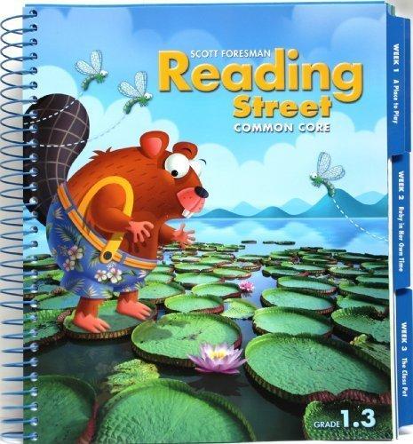 Reading Street Common Core 2013 Teachers Edition First Grade 1 3