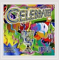Celebrate! (Non-Stop Party Mix)