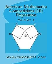 American Mathematics Competitions (AMC 10) Preparation (Volume 3)