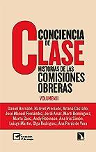 Conciencia de clase: Historias de las comisiones obreras (vol. 2): 830 (Mayor)