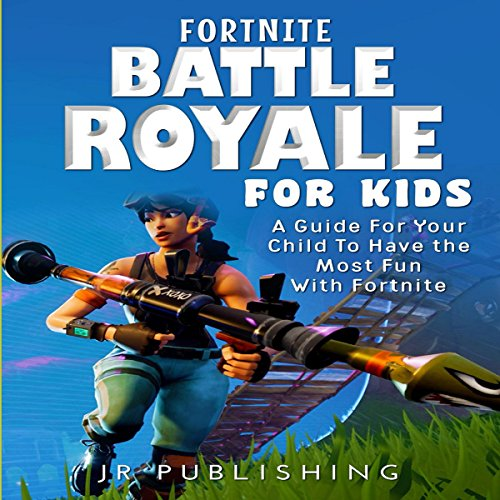 Fortnite Battle Royale for Kids audiobook cover art