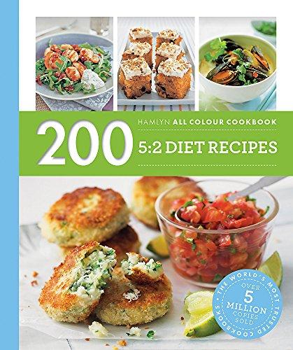 Hamlyn All Colour Cookery: 200 5:2 Diet Recipes: Hamlyn All Colour Cookbook