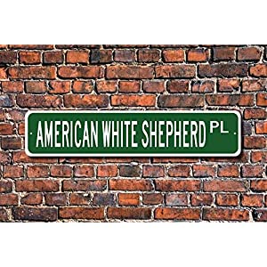Ditooms American White Shepherd Sign Dog Lover Gift Wall Art Sign Decorative Plaque Post Street Sign 45 x 10cm 9