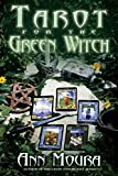 Tarot for the Green Witch (Green Witchcraft Series (7))