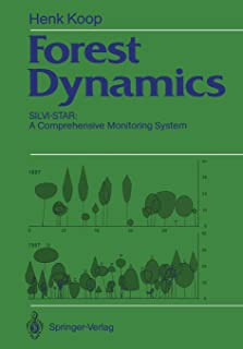 Forest Dynamics: SILVI-STAR: A Comprehensive Monitoring System