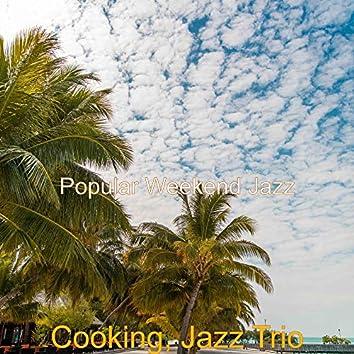 Cooking, Jazz Trio