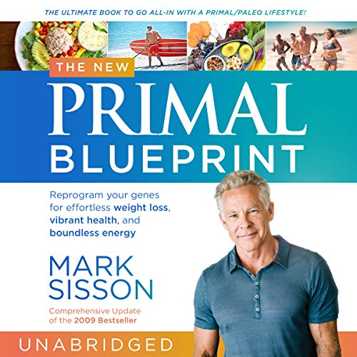The new primal blueprint audiobook mark sisson audible the new primal blueprint cover art malvernweather