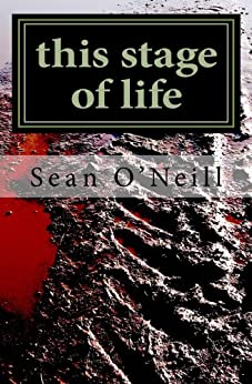 this stage of life by [Sean O'Neill]