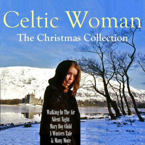 Celtic Woman: The Christmas Collection