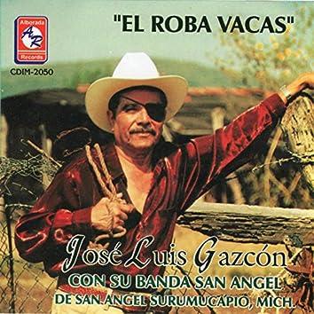 El Roba Vacas Con Su Banda San Angel de San Angel Surumucapio, Michoacán