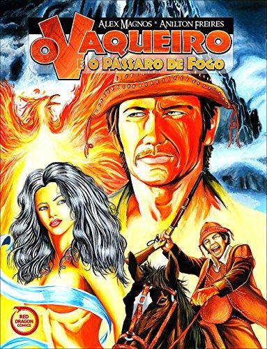 O Vaqueiro e o Pássaro de Fogo (Portuguese Edition)