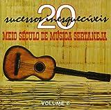Meio Seculo de Musica Sertaneja 6 / Various