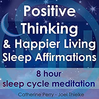 Positive Thinking & Happy Living Sleep Affirmations cover art
