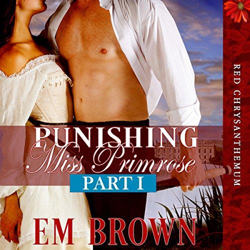 Punishing Miss Primrose, Part I cover art