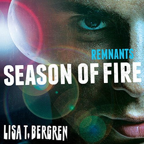 Remnants: Season of Fire audiobook cover art