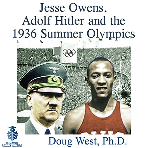 Jesse Owens, Adolf Hitler and the 1936 Summer Olympics audiobook cover art