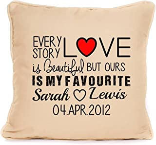 Anniversary Gift - Personalised 'Every Love Story Is Beautiful' Special Anniversary Present - Cushion Pillow Cover - 18 x 18 Inch