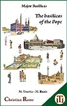 The basilicas of the Pope (Major basilicas)