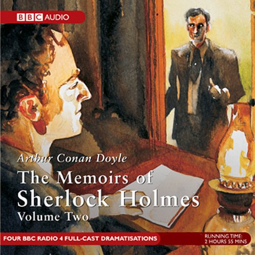 Memoirs of Sherlock Holmes, Volume 2 [Dramatised] audiobook cover art