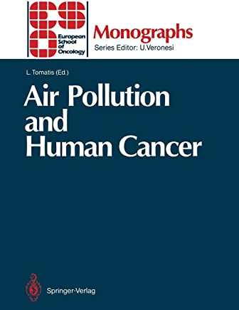 Air Pollution and Human Cancer (ESO Monographs)