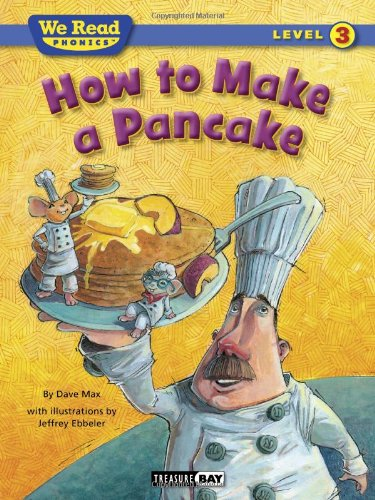 How to Make a Pancake (We Read Phonics - Level 3 (Quality))