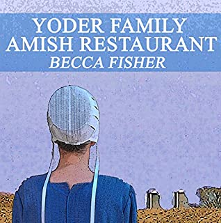 Yoder Family Amish Restaurant audiobook cover art
