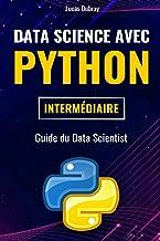 Livres Data Science avec Python : Guide du Data Scientist PDF