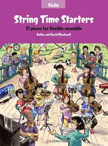 String Time Starters: 21 pieces for flexible ensemble