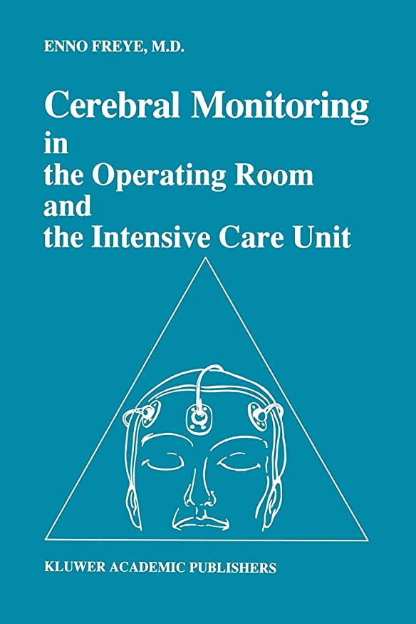 正統派フィットネスブリークCerebral Monitoring in the Operating Room and the Intensive Care Unit (Developments in Critical Care Medicine and Anaesthesiology)