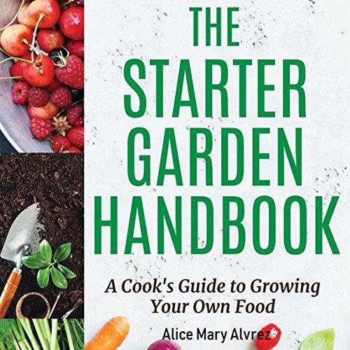 The Starter Garden Handbook audiobook cover art