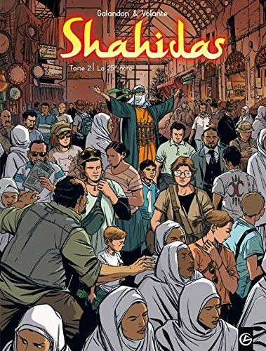 Shahidas - volume 2 - La 25ème note