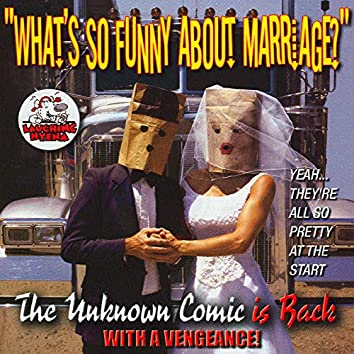 What's so Funny About Marriage? Vol. 3