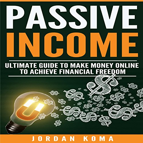 Passive Income Audiobook By Jordan Koma cover art