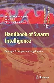 Handbook of Swarm Intelligence: Concepts, Principles and Applications (Adaptation, Learning, and Optimization 8)