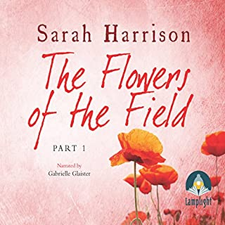 The Flowers of the Field - Part One cover art