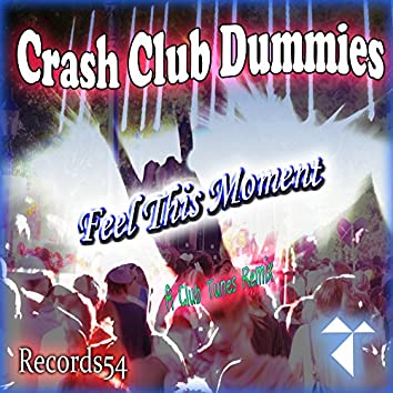 Feel This Moment (A Club Tunes Remix)