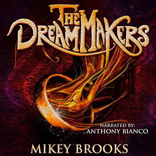 The Dream Makers audiobook cover art