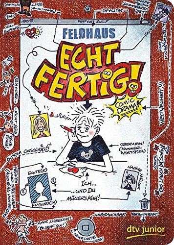Echt fertig!: Ein Comic-Roman (Echt... (Feldhaus), Band 3)