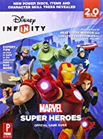 Disney Infinity - Marvel Super Heroes: Prima Official Game Guide de Michael Knight