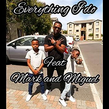 Everything I do (feat. Mark Karigeni & Miguel Karigeni)
