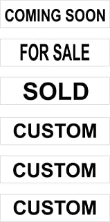6 Pack Aluminum Riders with 3 Standard Real Estate Phrases & 3 Custom Signs – Coming Soon, for Sale & Sold with 3 Custom Signs - 6 x 24 Inches (White Background Black Text)