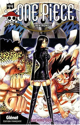 One piece - Tome 44: Rentrons